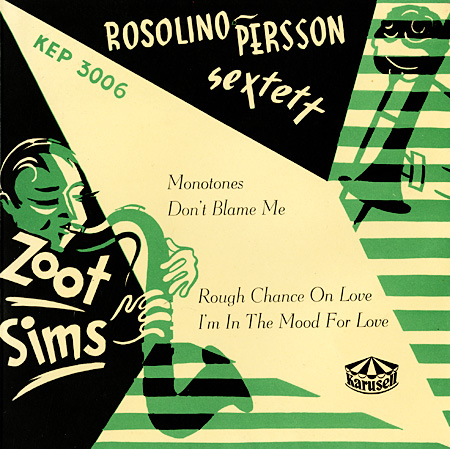 Zoot Sims and Frank Rosolino, Karusell KEP 300